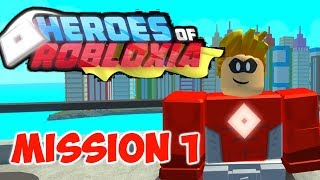 Roblox- Heroes of Robloxia- Mission 1 Gameplay
