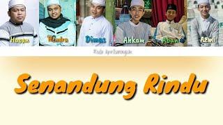 Lirik Senandung Rindu - Syubbanul Muslimin