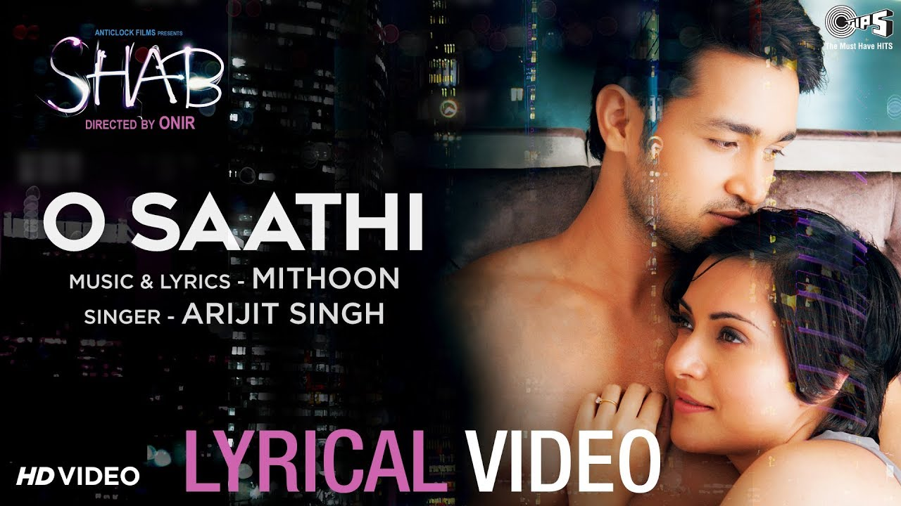 Latest Hindi Song O Saathi Sung By Arijit Singh Hindi Video Songs