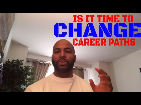 When Is It Time To Change Career Paths (Alpha Male Strategies)