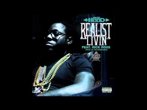 Ace Hood - Realist Livin ft. Rick Ross (Prod. by The Renegades)
