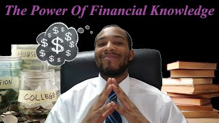 The Power Of Financial Knowledge