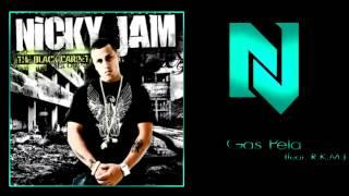 Nicky Jam - Gas Pela Feat. R.k.m.  The Black Carpet