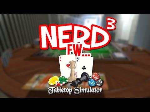 Nerd³ FW - Tabletop Simulator