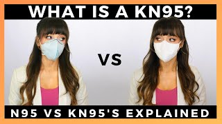 WHAT IS A KN95? | N95'S VS KN95'S - The difference explained by a professional.