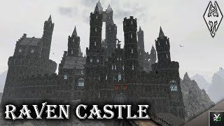 RAVEN CASTLE: Massive Castle Home!- Xbox Modded Skyrim Mod Showcase