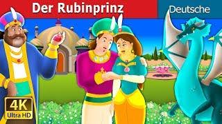 Der Rubinprinz   Gute Nacht Geschichte   Deutsche Märchen