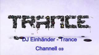 dj einhander   trance channell 03