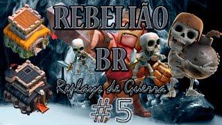 Clash of Clans - REBELIÃO nas Guerras #5 - Melhores ataques! - Cv9 e Cv8
