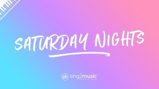 Saturday Nights (Piano Karaoke Instrumental) Khalid
