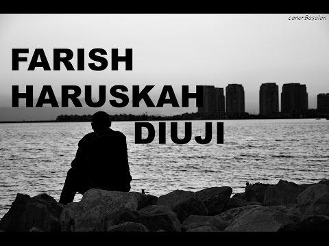 Farish - Haruskah Diuji (LIRIK)