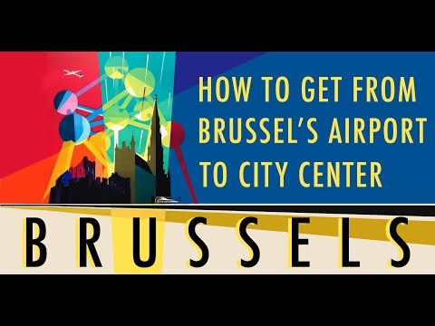 How to get from Brussel's Airport to City Center