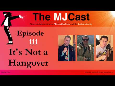 The MJCast - Episode 111: It's Not A Hangover