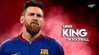 Lionel Messi 2019   King Of Football   Amazing Skills Show   HD