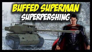 ►  T26E4 SuperPershing - Buffed Superman - World of Tanks: T26E4 SuperPershing Gameplay