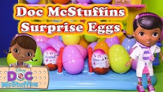 DOC MCSTUFFINS Disney Surprise Eggs Disney Doc McStuffins Surprise Video