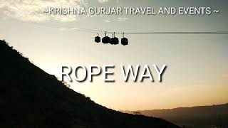 ROPE WAY || SAVITRI TEMPLE PUSHKAR || KRISHNA GURJAR TRAVEL AND EVENTS