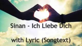 Sinan Isbeceren - Ich Liebe Dich Lyric (songtext)