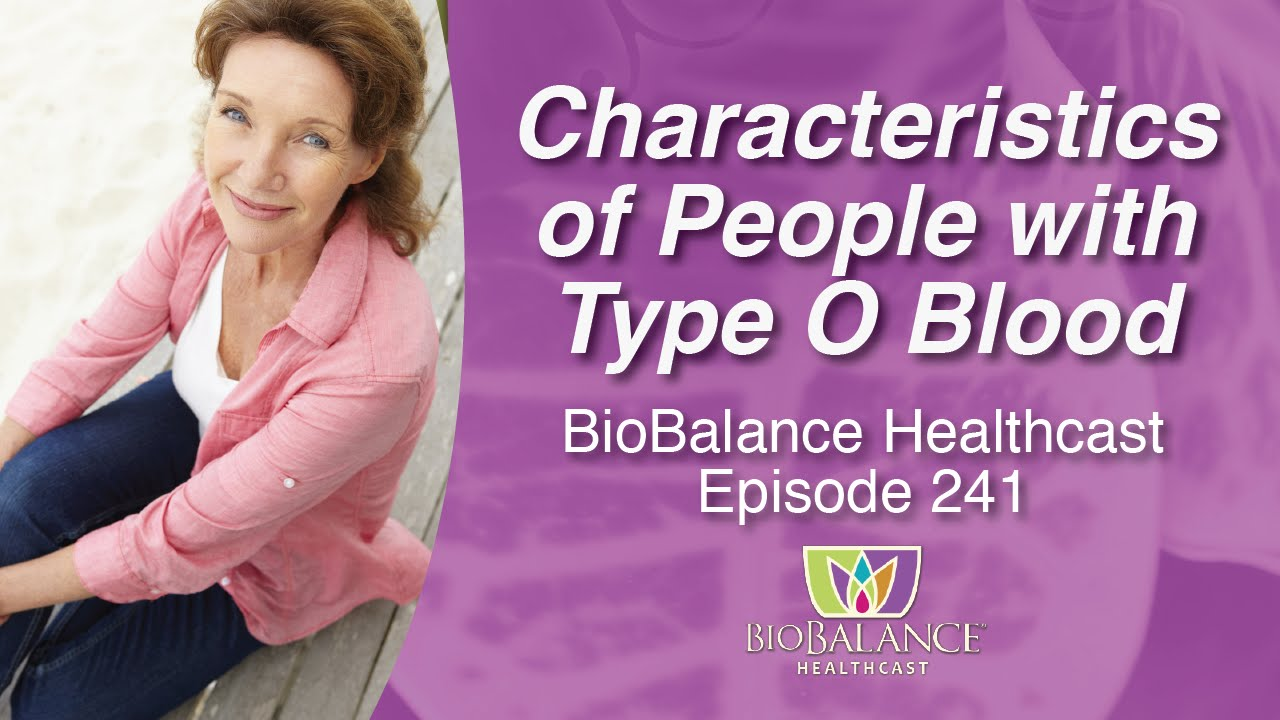 Characteristics of People with Type O Blood - YouTube