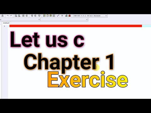 Let Us C Chapter 1 Exercise Solutions