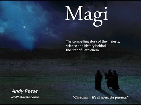 Magi - The True Story of the Star of Bethlehem Revisited (new updated)