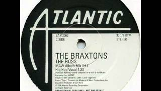 The Braxtons - The Boss (Acapella)