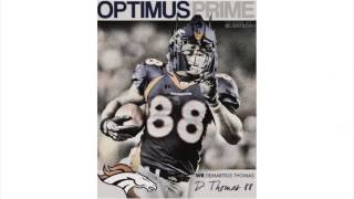 Demaryius Thomas Song (Opthomas Prime)