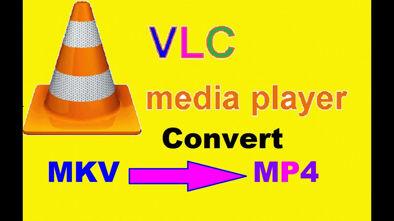 Convert Mkv files to mp4 format using vlc media player