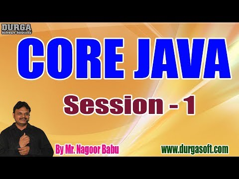 core-java-tutorials-||-session---1-||-by-mr.-nagoor-babu-on-14-10-2019-@-8:30am