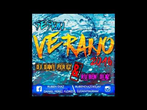 04 Sesion Verano 2016 (Dj Dany Perez &...