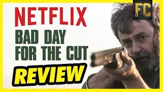 Bad Day for the Cut Review | Good Movies to Watch on Netflix Movie Review | Flick Connection