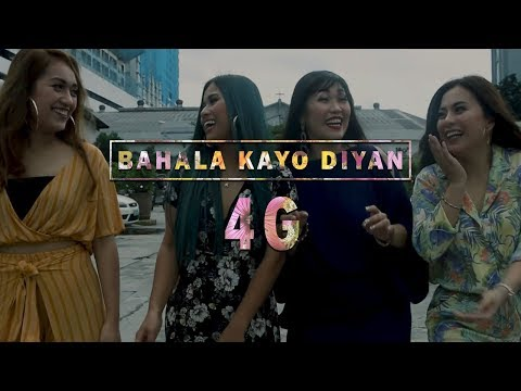 4G (Yumi, Kejs, Aphryl, Kaycee) | Bahala Kayo Diyan Official Music Video