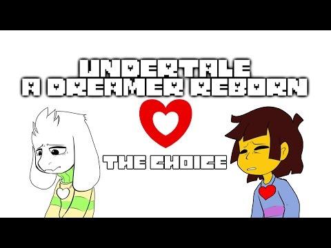 (Motion Comicdub) Undertale A Dreamer Reborn - The Choice