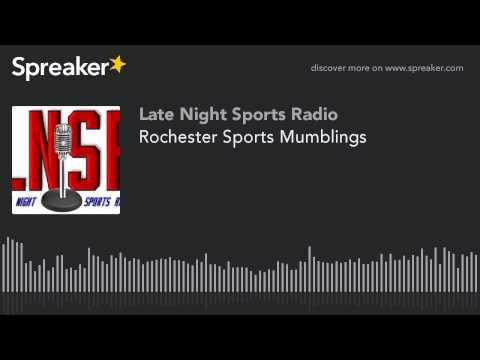 Rochester Sports Mumblings