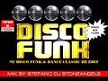 DISCO FUNK amp DANCE CLASSIC RE EDIT MIX BY STEFANO DJ STONEANGELS