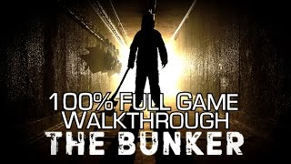 The Bunker - 100% Full Game Walkthrough - All Achievements/Trophies & Collectibles
