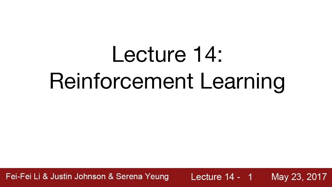 Renforce Learning Lecture 14 Deep Reinforcement Learning