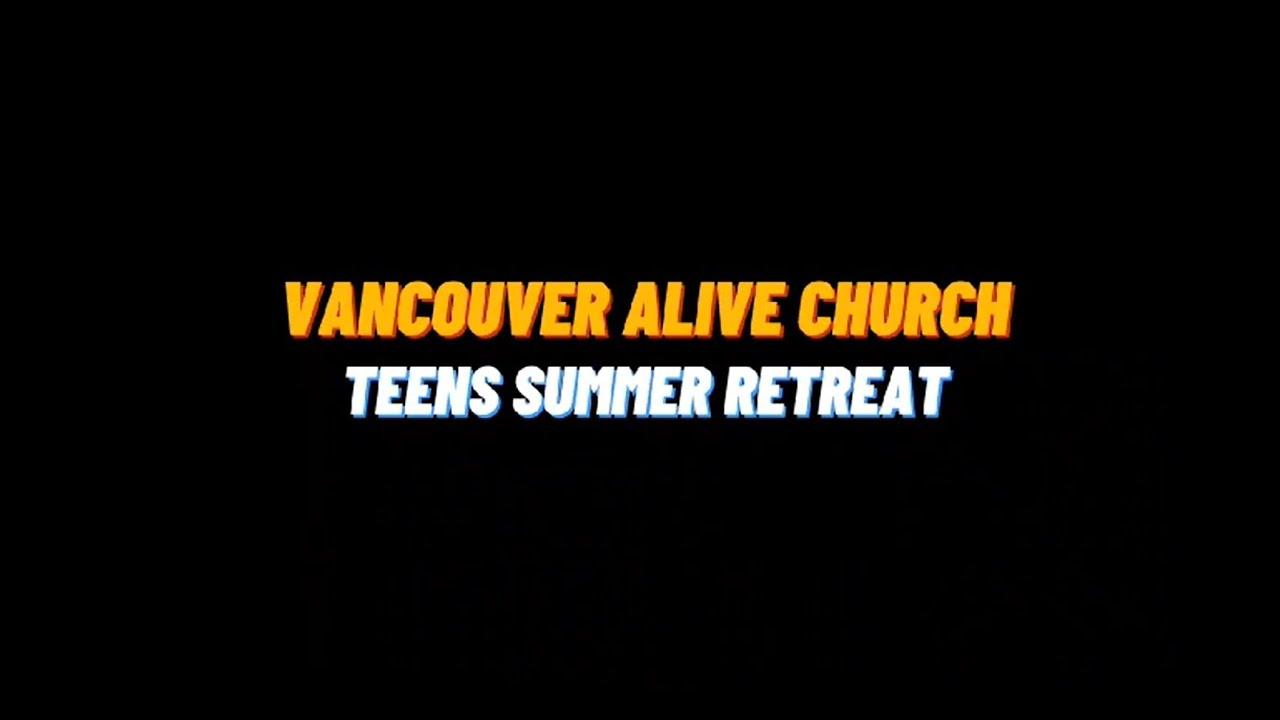 밴쿠버 얼라이브 '지난 여름 이야기2' : 틴즈 리트릿