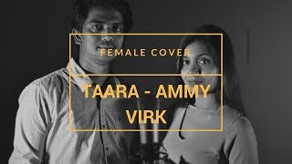 Taara - Ammy Virk |  Female  Cover - Srishti Jain | Instrument- Cherry Jacinth | Punjabi song 2018