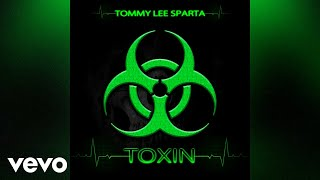 Tommy Lee Sparta - Toxin (Official Audio)