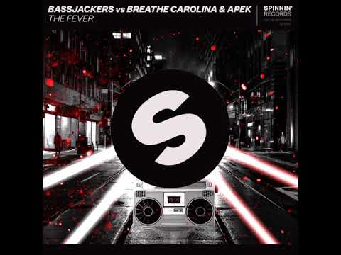 Bassjackers vs Breathe Carolina & Apek - The Fever (Free Download)