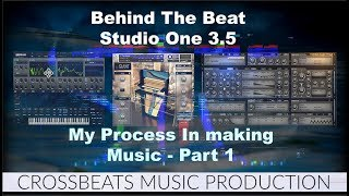 Behind The Beat | Showing You How I Made This Beat In Studio One 3.5