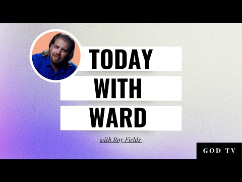 Today with Ward - 3 - Roy Fields