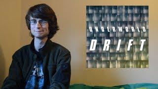 Underworld - Drift (Episodes 1-3 Review)
