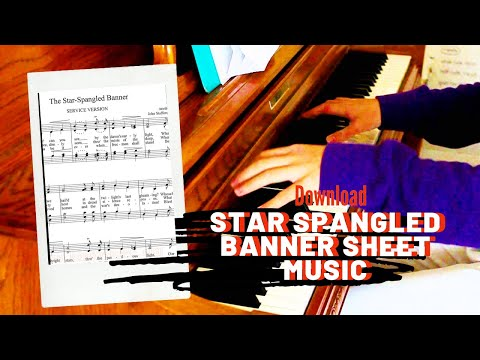 Star Spangled Banner sheet music - USA National Anthem in PDF & MP3