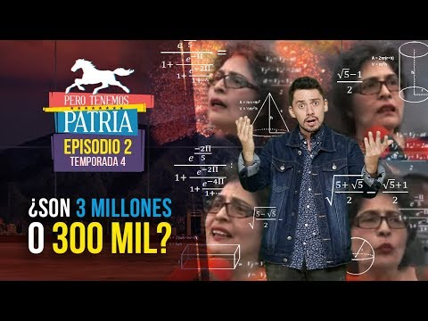 Pero Tenemos Patria: ¿Son 3 millones o 300 mil?