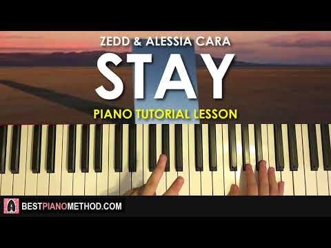 HOW TO PLAY - Zedd, Alessia Cara - Stay (Piano Tutorial Lesson)