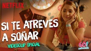 Go! Vive a tu manera - Si Te Atreves A Sonar (Mia y Mariana) videoclip oficial