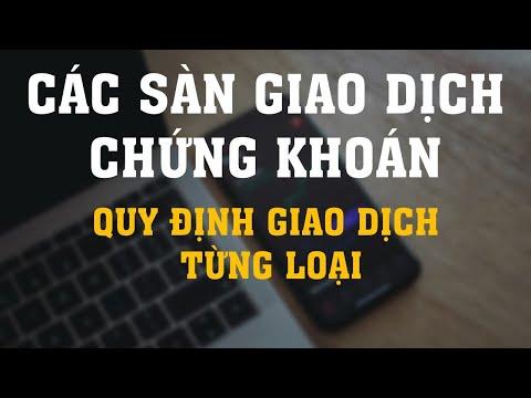 Chi tiết các Sàn giao dịch Chứng khoán Việt Nam   HOSE - HNX - UPCOM   ISG ✅