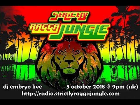 DJ Embryo - (2018-10-05) Live On Strictly Ragga Jungle Radio #5